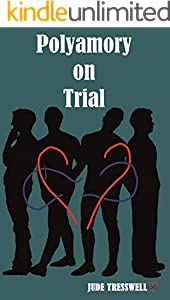 Polyamory on Trial (County Durham Quad Book 2) (English Edition)