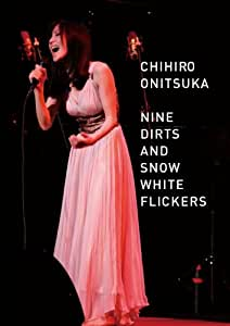 NINE DIRTS AND SNOW WHITE FLICKERS [DVD]
