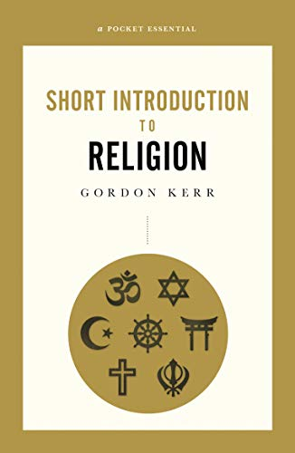 A Pocket Essential Short Introduction to Religion (English Edition)