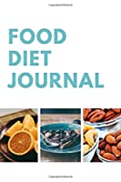 Food Diet Journal: Plan Food, Planner, Meals Notebook, Weight Loss,Notebook With Your Calories, Meals, Activities, Duration And Notes (110 Pages, 6 x 9)
