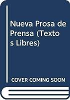 Nueva Prosa de Prensa (Textos Libres)