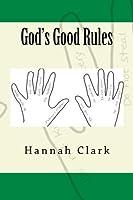God's Good Rules [並行輸入品]