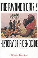 The Rwanda Crisis by Gerard Prunier(1998-05-01)