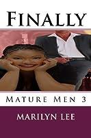 Finally (Mature Men)