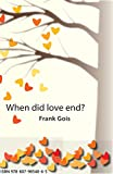 When did love end? (Awareness Book 1) (English Edition) 画像