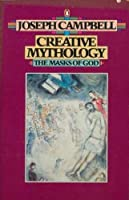 Creative Mythology: Volume 4 (Masks of God)