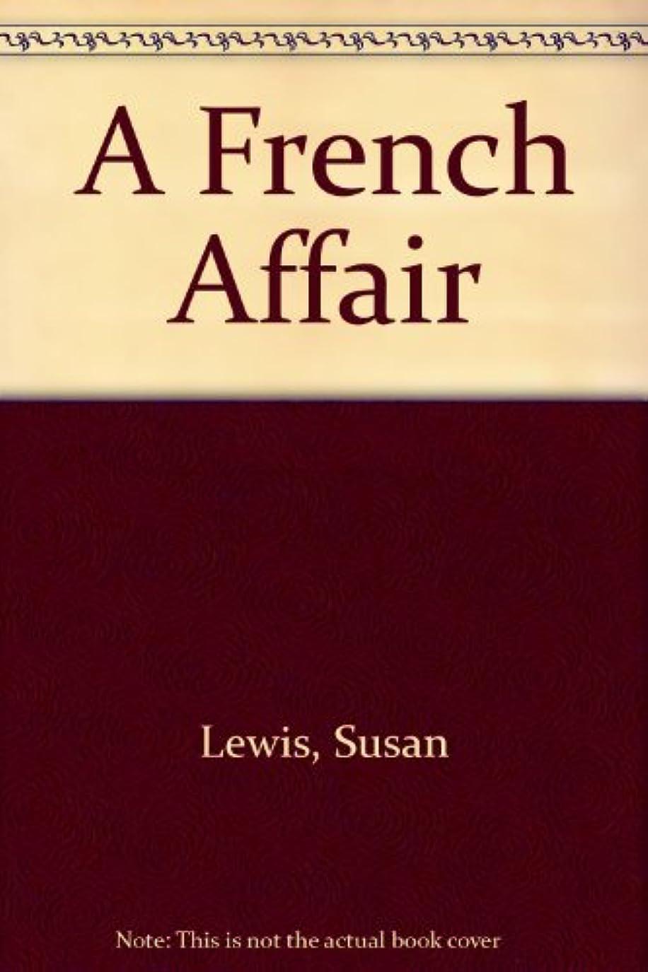 自発アセディスパッチA French Affair