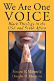 We Are One Voice: Black Theology in the USA and South Africa
