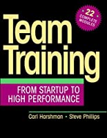 Team Training: From Startup to High Performance