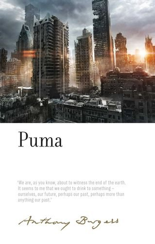 Puma (Irwell Edition of the Works of Anthony Burge...