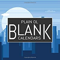 "Plain Ol Blank Calendars: Blank Undated Monthly Calendar, Undated Blank Wall Calendar, 8.5""x8.5"", Create Your Own DIY 12 Month Blank Calendar With Colorful Cover, Blue Cityscape"