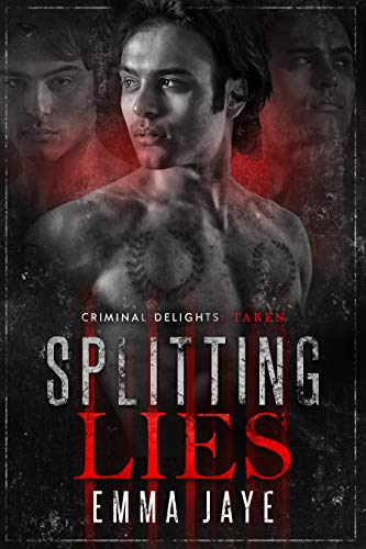 Splitting Lies (Lies #2): Taken (Criminal Delights Book 17) (English Edition)