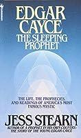 Edgar Cayce: The Sleeping Prophet by Jess Stearn(1989-10-01)