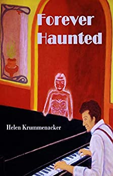 Forever Haunted (The Forever Detective Book 2) by [Krummenacker, Helen]