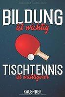 Kalender: 2020 A5 1 Woche 2 Seiten - 110 Seiten - Bildung ist wichtig Tischtennis
