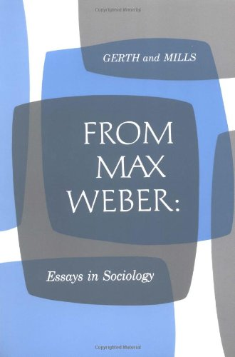 Download From Max Weber: Essays in Sociology 0195004620
