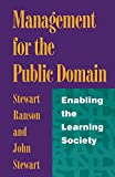 Management for the Public Domain: Enabling the Learning Society 画像