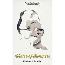 Winter of Summers (Michael Faudet Book 4)