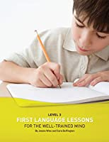 First Language Lessons for the Well-trained Mind, Level 3