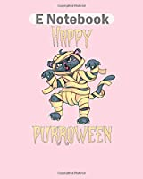 E Notebook: halloween happy purroween cat mummie kitty  College Ruled - 50 sheets, 100 pages - 8 x 10 inches
