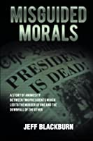 Misguided Morals