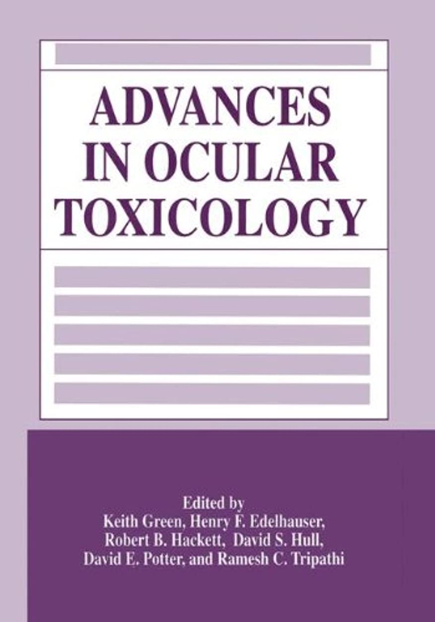 恩恵ホイール雹Advances in Ocular Toxicology