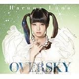 OVERSKY(初回生産限定盤)(Blu-ray Disc付)