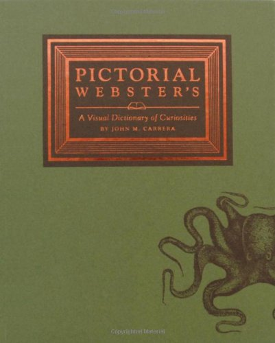 Pictorial Webster's: A Visual Dictionary of Curiositiesの詳細を見る