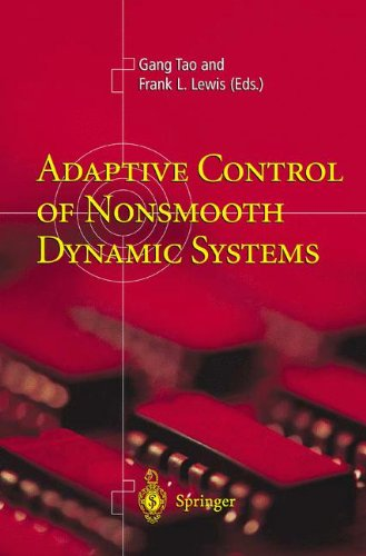Download Adaptive Control of Nonsmooth Dynamic Systems 1852333847