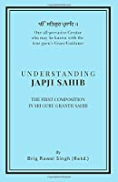 Understanding Japji Sahib: First composition in Sri Guru Granth Sahib