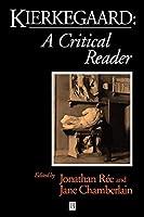 Kierkegaard: A Critical Reader by Unknown(1998-02-04)
