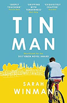 Tin Man: The Book of the Year, Tender, Moving and Beautiful by [Winman, Sarah]