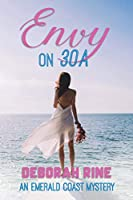 Envy on 30A (An Emerald Coast Mystery)