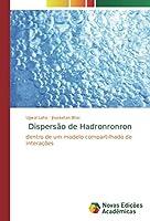 Dispersão de Hadronronron: dentro de um modelo compartilhado de interações
