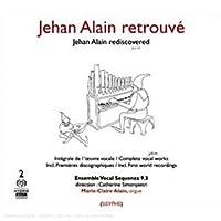Jehan Alain Retrouve Vocal Works