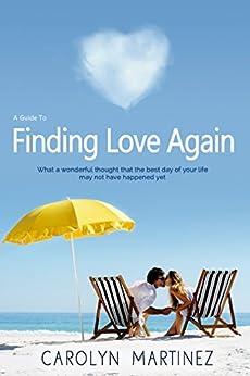 Finding Love Again by [Martinez, Carolyn]