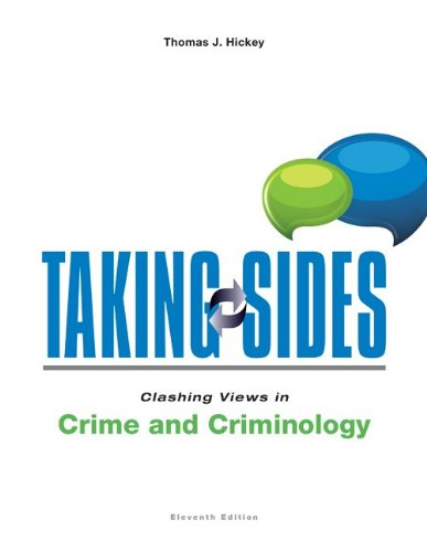 Download Taking Sides: Clashing Views in Crime and Criminology 0078139597