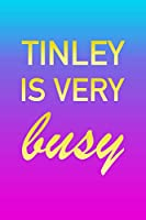 Tinley: I'm Very Busy 2 Year Weekly Planner with Note Pages (24 Months) | Pink Blue Gold Custom Letter T Personalized Cover | 2020 - 2022 | Week Planning | Monthly Appointment Calendar Schedule | Plan Each Day, Set Goals & Get Stuff Done