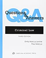 Criminal Law: Multiple-choice and Short-answer Questions and Answers (Questions & Answers)