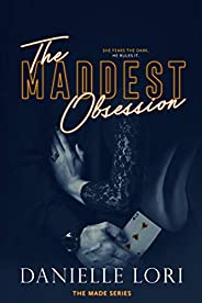 The Maddest Obsession (Made Book 2)