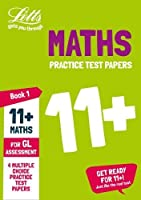 Letts 11+ Success -- 11+ Maths Practice Test Papers - Multiple-Choice: For the Gl Assessment Tests