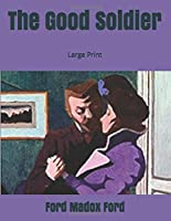 The Good Soldier: Large Print