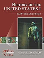 History of the United States I CLEP Test Study Guide