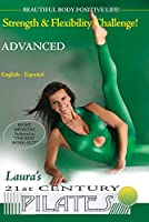 Laura's 21st Century Pilates - Advanced