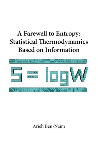 Download Farewell To Entropy, A: Statistical Thermodynamics Based On Information 9812707077