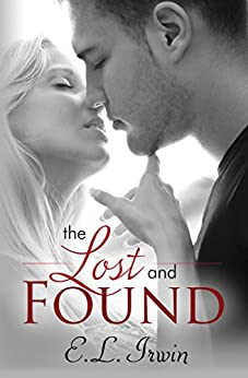 The Lost and Found by [Irwin, E. L.]