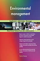 Environmental Management: Implement, Administer, Manage