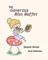The Generous Miss Muffet