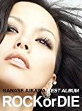"""NANASE AIKAWA BEST ALBUM """"ROCK or DIE""""[2CD+2DVD]"""