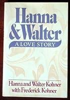 HANNA AND WALTER